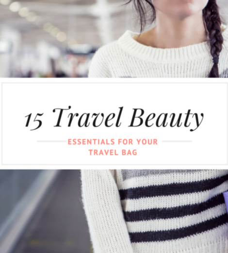 Travel Beauty Products for this summer 2017